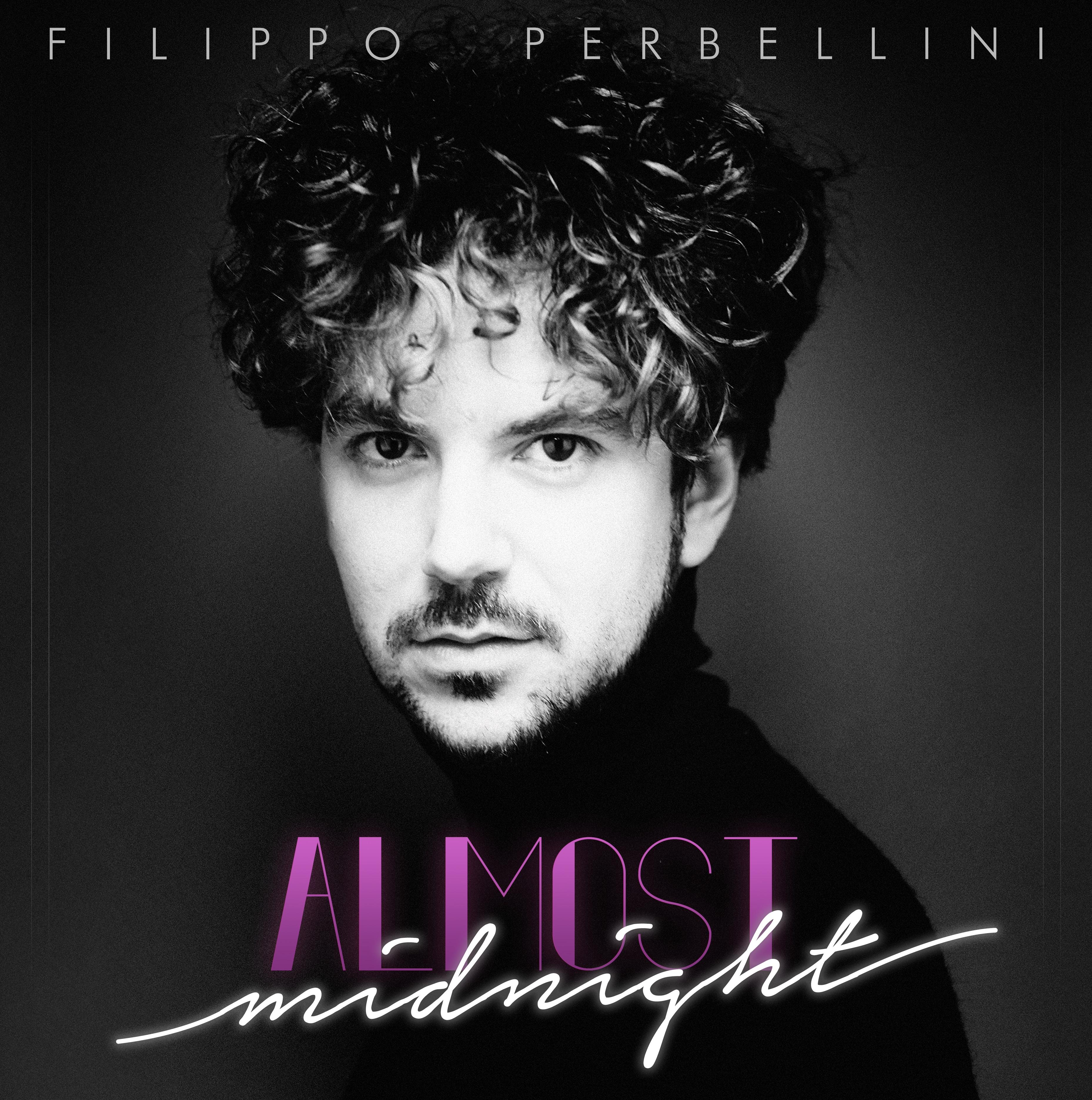 """FILIPPO PERBELLINI """"ALMOST MIDNIGHT"""""""